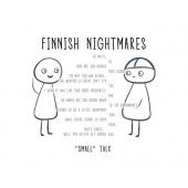 "Finnish Nightmares -postikortti - ""Small"" talk"