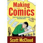 Making Comics - Storytelling Secrets of Comics, Manga and Graphic Novels