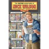 The Further Adventures of Nick Wilson 1