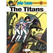 Yoko Tsuno 12 - The Titans