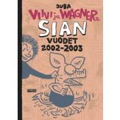 Viivi ja Wagner - Sian vuodet 2002-2003
