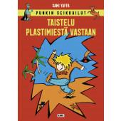 Punkin seikkailut - Taistelu Plastimiestä vastaan (ENNAKKOTILAUS)