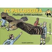 FC Palloseura 5 - Huuhkaja lentää aurinkoon