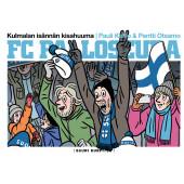 FC Palloseura - Kulmalan isännän kisahuuma (ENNAKKOTILAUS)