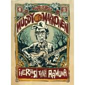Muddy Lee Makkonen heräsi tänä aamuna