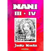 Nani 3 + 4 Queen of the Jungle