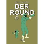 Der Round 1