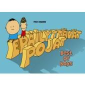 Epäilyttävät pojat - Best of Boys