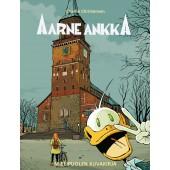 Aarne Ankka - Mielipuolen kuvakirja (ENNAKKOTILAUS)