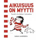 Aikuisuus on myytti - Sarah's Scribbles -kokoelma