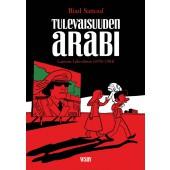 Tulevaisuuden arabi 1 - Lapsuus Lähi-idässä (1978-1984)