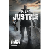 All Time Comics - Blind Justice #1 (COVER A)