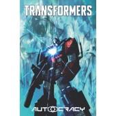 Transformers - Autocracy Trilogy