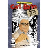 Carl Barks - Ankkamestarin salaisuus