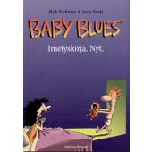 Baby Blues - Imetyskirja. Nyt.