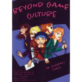 Beyond Game Culture