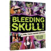 Bleeding Skull! - A 1990s Trash-Horror Odyssey
