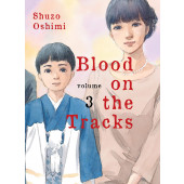 Blood on the Tracks 3