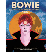 Bowie - Stardust, Rayguns, & Moonage Daydreams