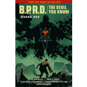 B.P.R.D. The Devil You Know 3 - Ragna Rok