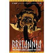 Britannia - We Who Are About to Die #1