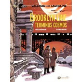Valerian and Laureline 10 - Brooklyn Line, Terminus Cosmos