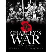 Charley's War VIII - Hitler's Youth