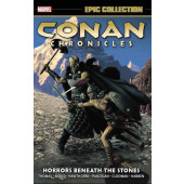 Conan Chronicles Epic Collection - Horrors Beneath the Stones