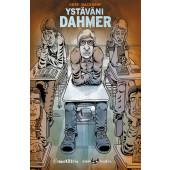 Ystäväni Dahmer (ENNAKKOTILAUS)