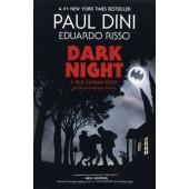 Dark Night - A True Batman Story