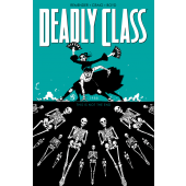 Deadly Class 6 - This Is Not the End