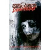 Deadworld - Slaughterhouse