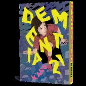 Dementia 21 vol. 1