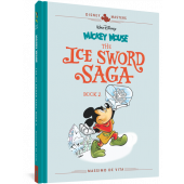 Mickey Mouse - The Ice Sword Saga Book 2