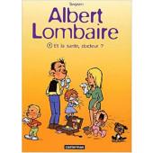 Albert Lombaire 2 - Et la santé, docteur? (K)