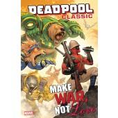 Deadpool Classic 19 - Make War, Not Love
