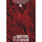 The Drifting Classroom - Perfect Edition 1