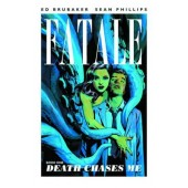 Fatale 1 - Death Chases Me