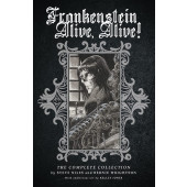 Frankenstein Alive, Alive! The Complete Collection