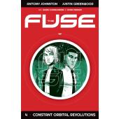 The Fuse 4 - Constant Orbital Revolutions