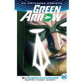 Green Arrow 1 - The Death & Life of Oliver Queen