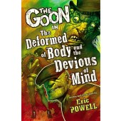 The Goon 11 - The Deformed of Body and the Devious of Mind (K)