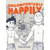 Uncomfortably Happily