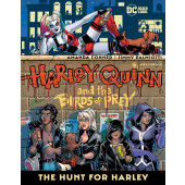 Harley Quinn & the Birds of Prey - The Hunt for Harley