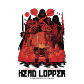 Head Lopper 3 - Head Lopper & the Knights of Venora