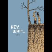 Hey, Wait...