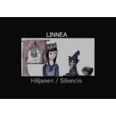 Hiljanen/Silencio