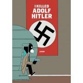 I Killed Adolf Hitler