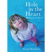 Hole in the Heart - Bringing Up Beth