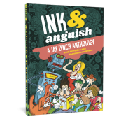 Ink & Anguish - A Jay Lynch Anthology